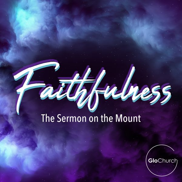 Faithfulness – Do not worry